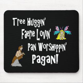 Tree Huggin Faerie Lovin Pan Worshippin Mousepad
