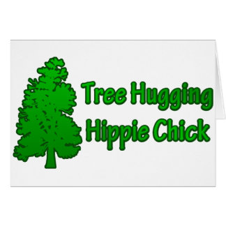 Tree Hugging Hippie Chick Greeting Card