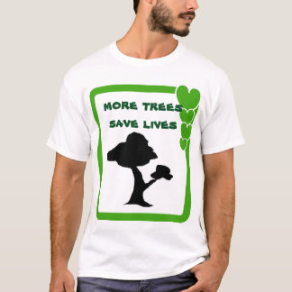 Tree saves lives T-Shirt
