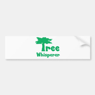 Tree Whisperer Bumper Stickers