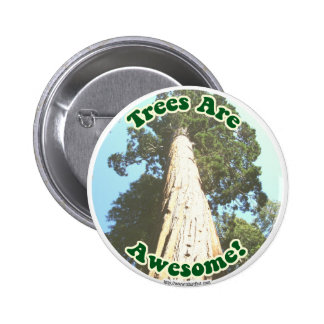 Trees are Awesome! 2 Inch Round Button