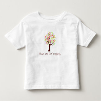 Trees Are For Hugging Toddler T-shirt