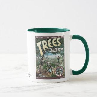 Trees For Tomorrow! Mug