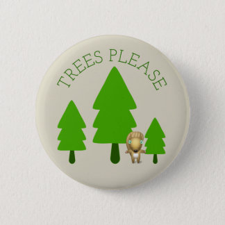 Trees Please 2 Inch Round Button