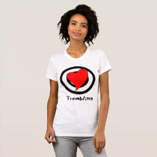 trembling T-Shirt