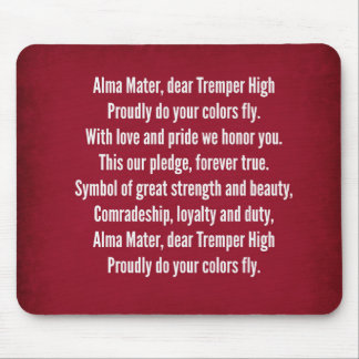Tremper High School Alma Mater Song Mouse Pad