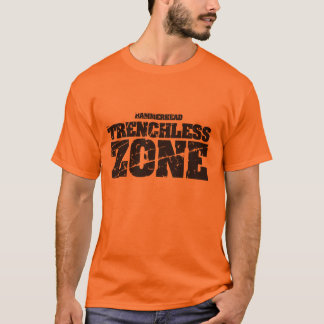 Trenchless Zone (Front) T-Shirt