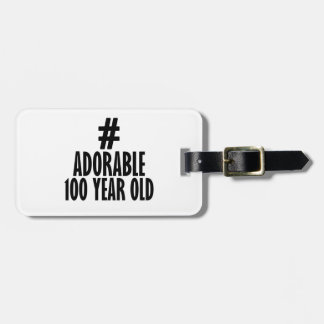 TRENDING 100 YEARS OLD BIRTHDAY DESIGNS LUGGAGE TAG