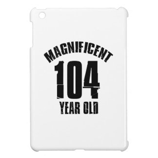 TRENDING 104 YEAR OLD BIRTHDAY DESIGNS iPad MINI COVERS