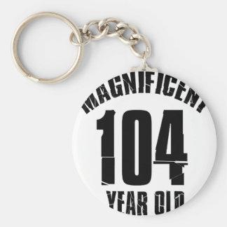 TRENDING 104 YEAR OLD BIRTHDAY DESIGNS KEYCHAIN