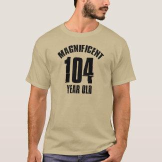 TRENDING 104 YEAR OLD BIRTHDAY DESIGNS T-Shirt