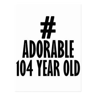 TRENDING 104 YEARS OLD BIRTHDAY DESIGNS POSTCARD
