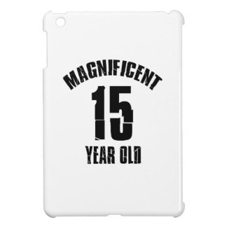 TRENDING 15 YEAR OLD BIRTHDAY DESIGNS COVER FOR THE iPad MINI