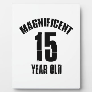 TRENDING 15 YEAR OLD BIRTHDAY DESIGNS PLAQUE