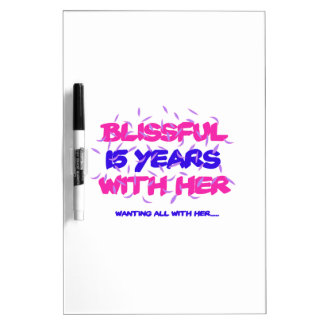 Trending 15TH marriage anniversary designs Dry Erase Board