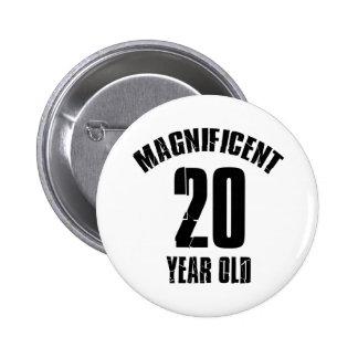 TRENDING 20 YEAR OLD BIRTHDAY DESIGNS 2 INCH ROUND BUTTON