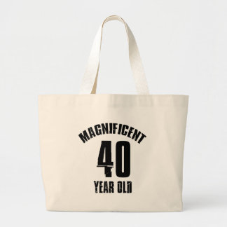 TRENDING 40 YEAR OLD BIRTHDAY DESIGNS LARGE TOTE BAG