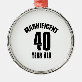 TRENDING 40 YEAR OLD BIRTHDAY DESIGNS METAL ORNAMENT