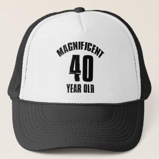 TRENDING 40 YEAR OLD BIRTHDAY DESIGNS TRUCKER HAT