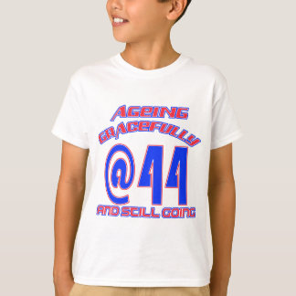 TRENDING 44 YEAR OLD BIRTHDAY DESIGNS T-Shirt