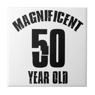 TRENDING 50 YEAR OLD BIRTHDAY DESIGNS TILE