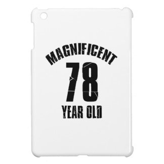 TRENDING 78 YEAR OLD BIRTHDAY DESIGNS iPad MINI COVERS