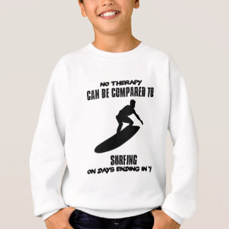 Trending and awesome Surfing designs Sweatshirt