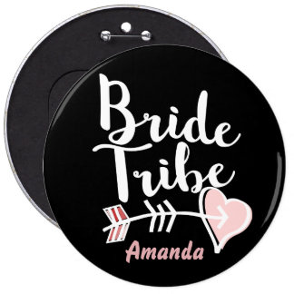 Trendy bride tribe 6 inch round button