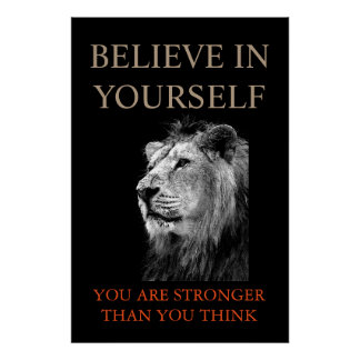 Trendy Motivational Lion Believe in Yourself Poster