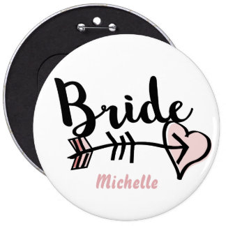 Trendy personalized bride to be 6 inch round button