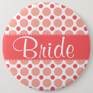 Trendy Pink & Coral Polka Dots 6 Inch Round Button