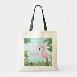 Trendy Stand Tall Like a Flamingo Tote Bag