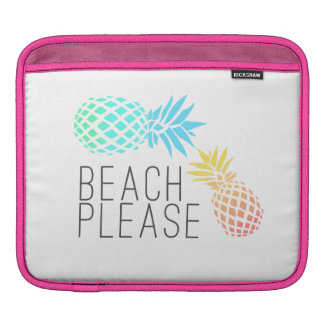 "trendy summer ""beach please"", colorful pineapple iPad sleeve"