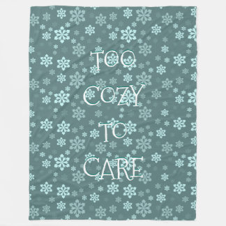 Trendy Teal Snowflakes Pattern Too Cozy To Care Fleece Blanket