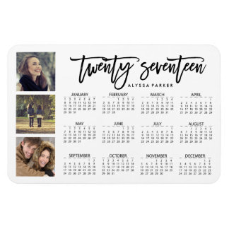 Trendy Typography and Three Photos 2017 Calendar Magnet