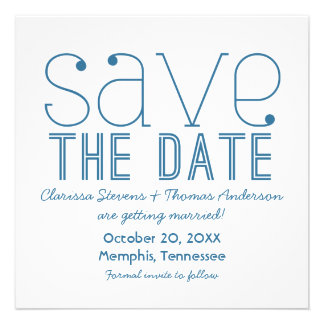 Trendy Typography Save the Date Invite, Blue