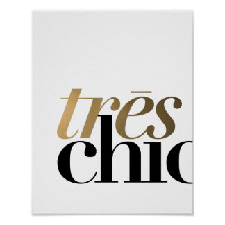 TRES CHIC 11x14'' | TYPOGRAPHY POSTER