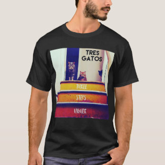 Tres Gatos Three Steps Higher Tour Shirt
