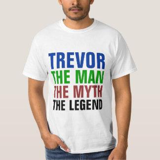 Trevor l'homme, le mythe, la légende t-shirt