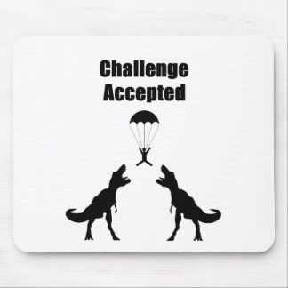 TRex Challenge Accepted Mouse Pad