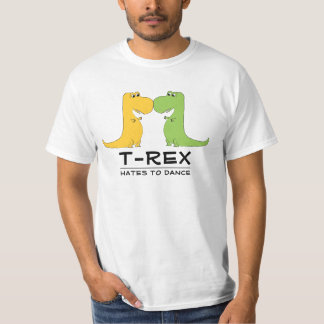 TRex Hates to Dance Funny T Shirt