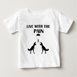 TRex Live with the Pain Baby T-Shirt