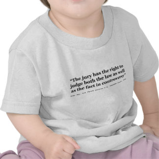 Trial Juries Quote by Justice John Jay 1789 T Shirts