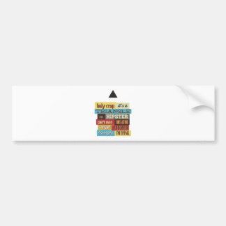 triangle hipster and breath bumper sticker