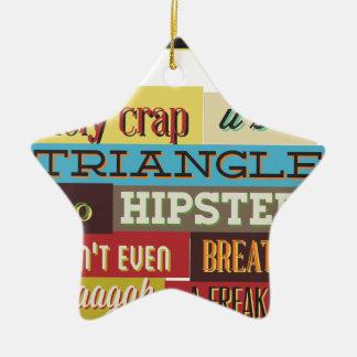 triangle hipster and breath ceramic star ornament