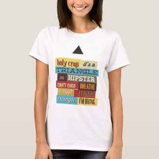 triangle hipster and breath T-Shirt