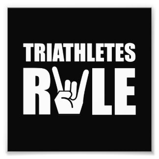 Triathletes Rule Photo