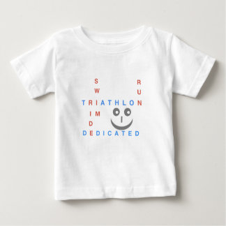Triathlon I'm Dedicated Baby T-Shirt