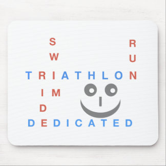 Triathlon I'm Dedicated Mouse Pad