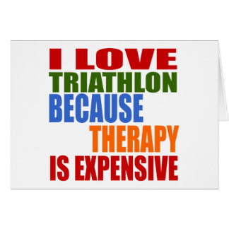 Triathlon Is My Therapy Card